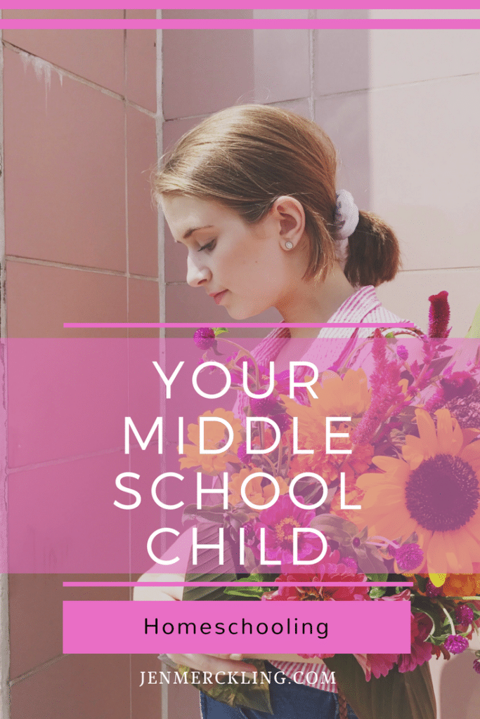 Homeschooling Your Middle School Child | JENMERCKLING.COM