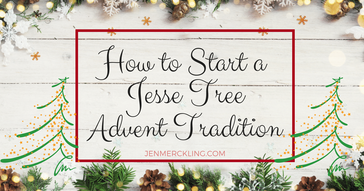 Jesse Tree Christmas Tradition