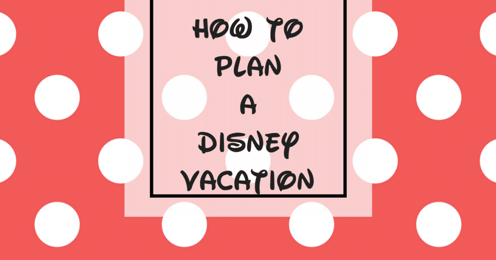 How to Plan a Disney Vacation! I'm sharing my 6 month guide for planning a trip to Disney World! Step-by-step guide & tips to planning an amazing vacation!