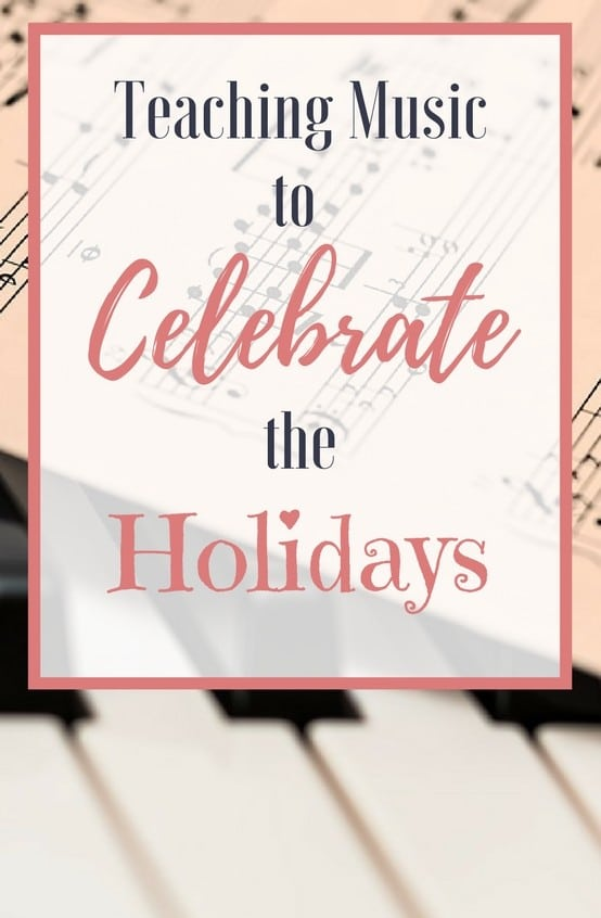 Incorporate music lessons into your homeschool holiday celebrations! Teaching music to elementary aged children is simple and fun when combined with holidays and special days throughout the year!